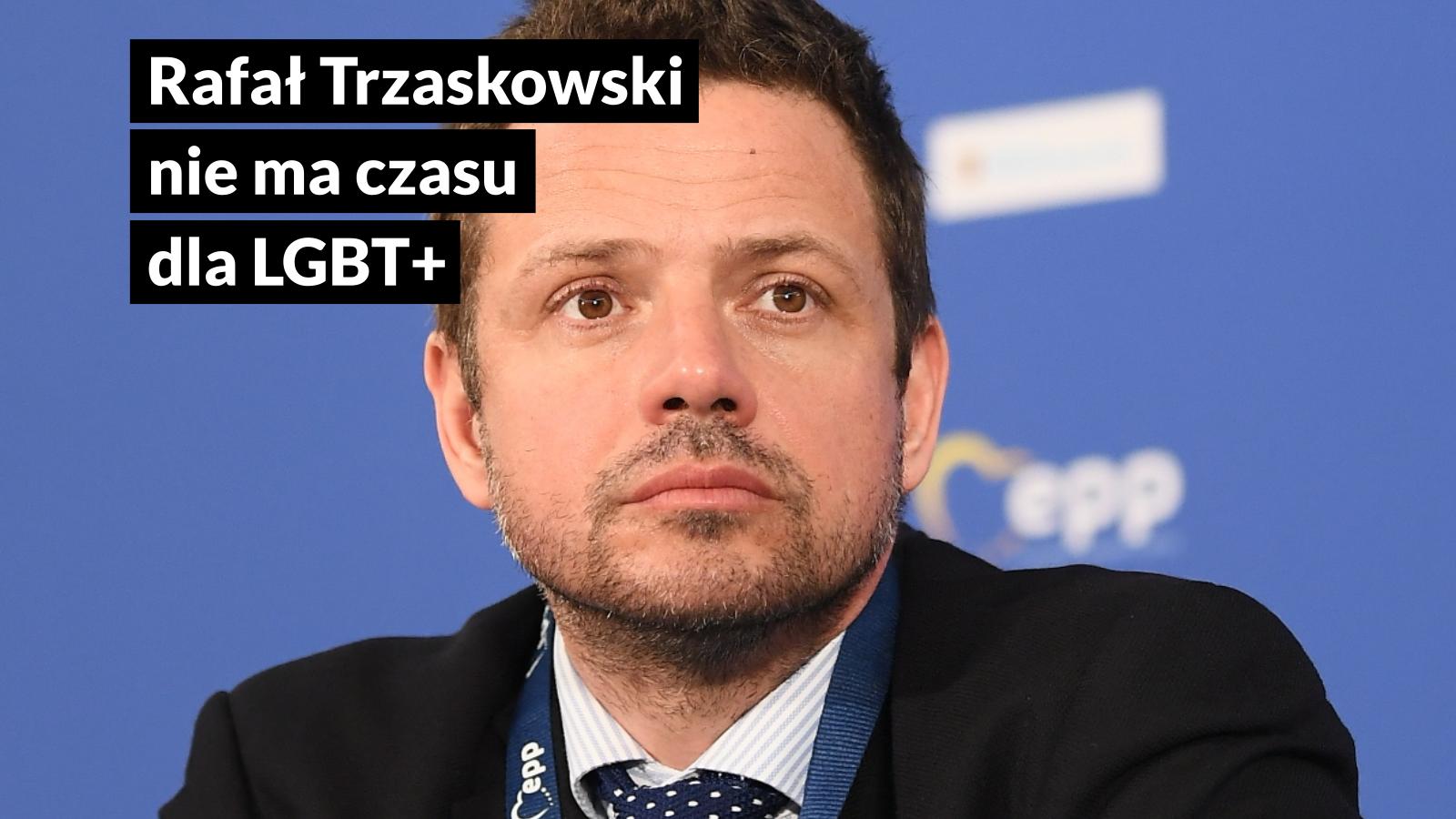 Trzaskowski nie ma czasu dla LGBT+: oświadczenie Miłość Nie Wyklucza, Lambdy Warszawa i Kampanii Przeciw Homofobii