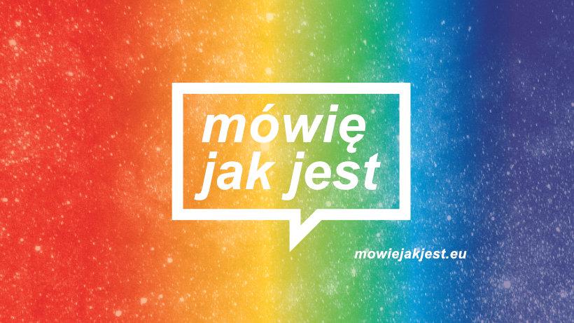 """Startuje Mówię, jak jest – nowa kampania o młodzieży LGBT+ w Polsce. """"Mówimy o dumie, solidarności i tym, jak radzić sobie, gdy jest ciężko""""."""