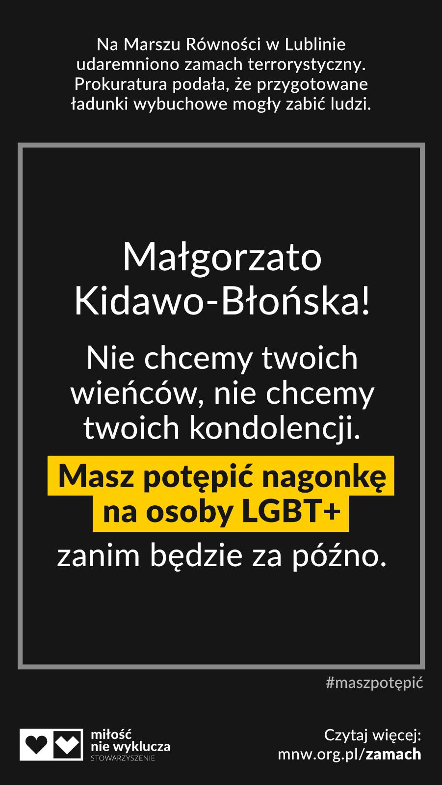 Kidawa-Błońska #maszpotepic zamach LGBT+