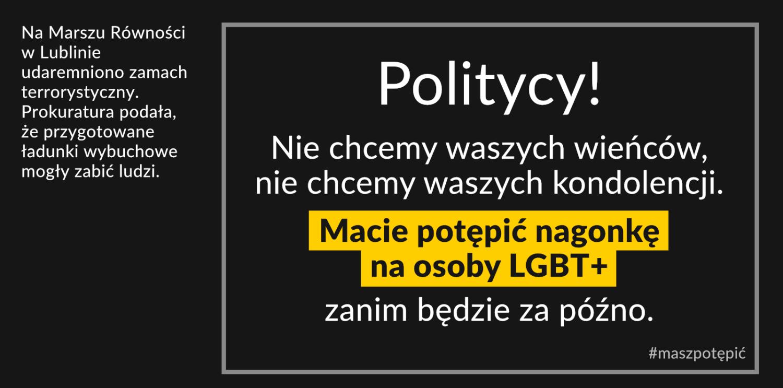 W Lublinie udaremniono zamach. Politycy! Macie potępić przemoc wobec LGBT+ #maszpotępić